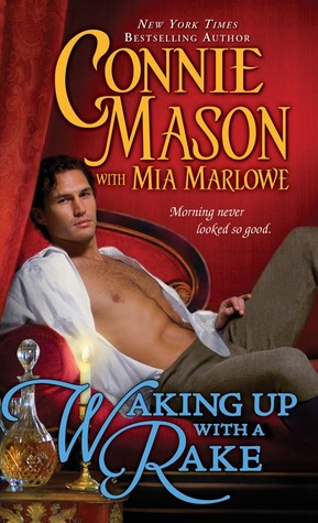 Waking Up With a Rake by Mia Marlowe and Connie Mason
