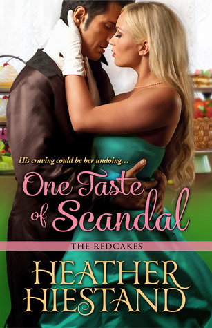 Giveaway: One Taste of Scandal by Heather Hiestand