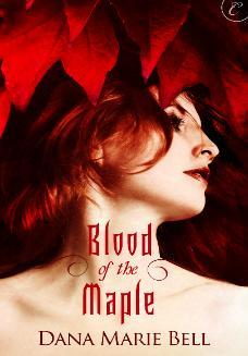 #TBT #PNR Review: Blood of the Maple by Dana Marie Bell