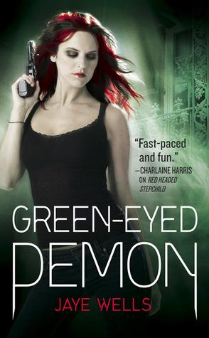 #TBT: #UrbanFantasy #Review: Green-Eyed Demon by Jaye Wells