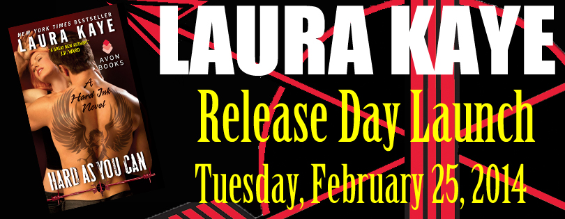 Laura Kaye, Hard As You Can #ReleaseDay Launch & Giveaway