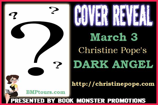 Christine Pope's DARK ANGEL Cover Reveal
