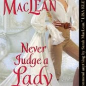 Sarah MacLean's Never Judge a Lady by Her Cover