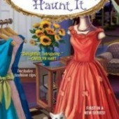Review: If You've Got it, Haunt it by Rose Pressey