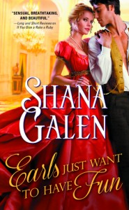 Review: Earls Just Want to Have Fun by Shana Galen
