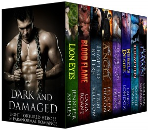 Dark and Damaged: Eight Tortured Heroes of Paranormal Romance Boxed Set