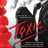 Toxic by Kim Karr #ContemporaryRomance #Review