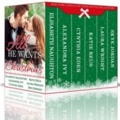 All He Wants for Christmas Box Set