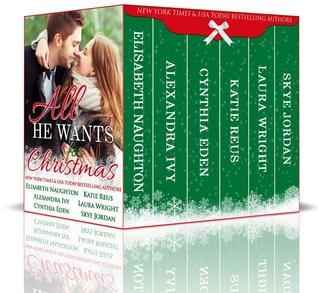 All He Wants for Christmas Box Set