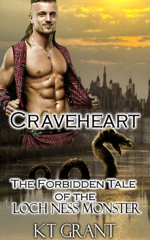 Craveheart: The Forbidden Tale of the Loch Ness Monster by K.T. Grant