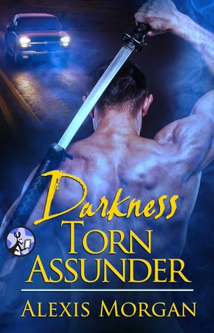 Darkness Torn Asunder by Alexis Morgan