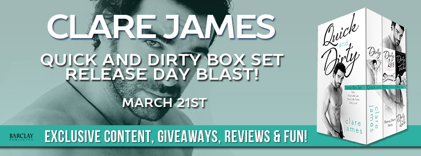 QUICK AND DIRTY SERIES BOX SET by Clare James Release Day Blast