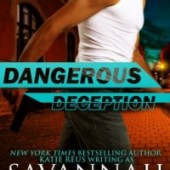 Dangerous Deception by Savannah Stuart