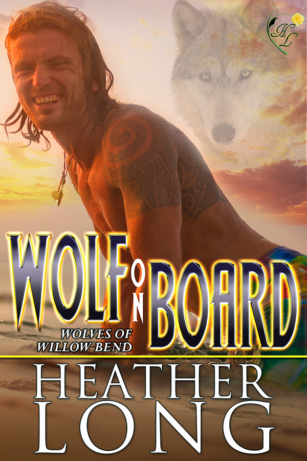 WOLF ON BOARD by Heather Long Release Celebration!