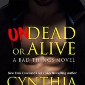 Undead or Alive by Cynthia Eden