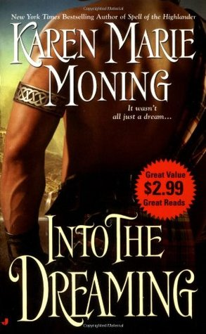 Into The Dreaming by Karen Marie Moning