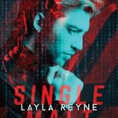 SINGLE MALT by Layla Reyne First Look!