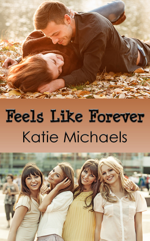 Contemporary NA Review: Feels Like Forever by Katie Michaels