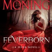 Paranormal Review: Feverborn by Karen Marie Moning