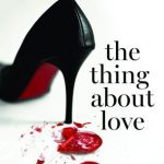 Excerpt: The Thing About Love by Julie James