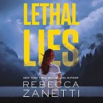 Lethal Lies (Blood Brothers #2) by Rebecca Zanetti