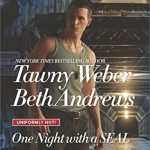 One Night with a SEAL by Tawny Weber Release Tour!