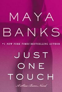DNF: Just One Touch by Maya Banks