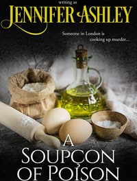 A Soupcon of Poison by Jennifer Ashley