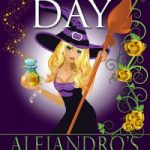 Sale: Alejandro's Sorceress by Alyssa Day