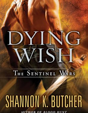 Dying Wish by Shannon L. Butcher