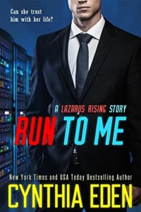 Run to Me by Cynthia Eden
