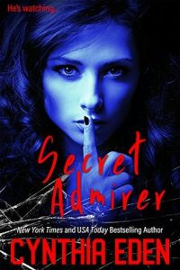 Secret Admirer by Cynthia Eden