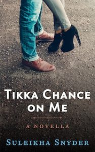 Tikka Chance on Me by Suleikha Snyder