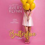 Butterface by Avery Flynn