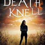 Death Knell by Hailey Edwards