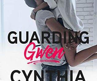 Guarding Gwen by Cynthia Eden