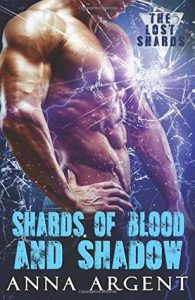 shards of blood and shadow