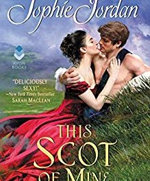 This Scot of Mine by Sophie Jordan