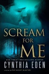 Scream for Me by By Cynthia Eden