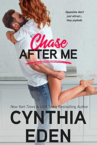 Chase After Me by Cynthia Eden