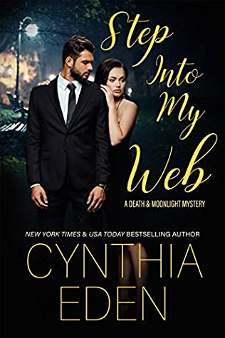 Step Into My Web by Cynthia Eden