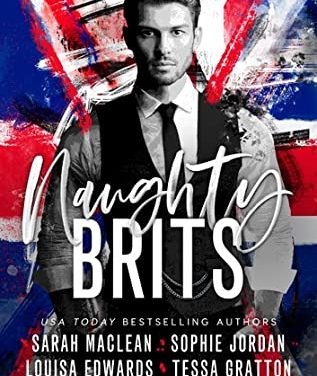 Naughty Brits by Sarah MacLean
