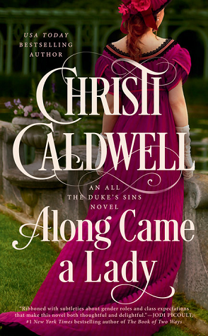 ALong Came a Lady by Christi Caldwell
