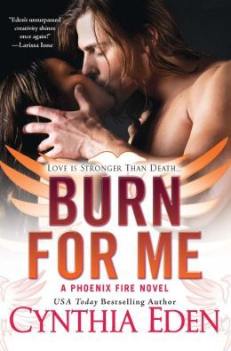 Review: Burn for Me by Cynthia Eden