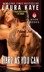 Review: Hard as You Can by Laura Kaye