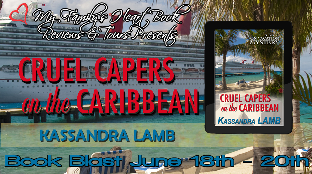 Cruel Capers On the Caribbean by Kassandra Lamb: Spotlight & Excerpt