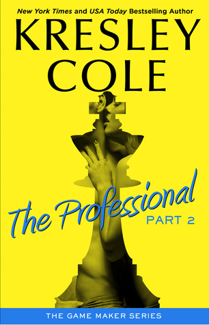 Review: The Professional Pt. 2 by Kresley Cole