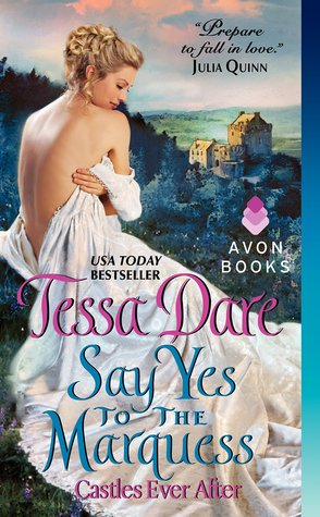 Review: Say Yes to the Marquess by Tessa Dare