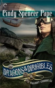 Review: Dragons & Dirigibles by Cindy Spencer Pape
