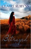 Review: Betrayed by Claire Robyns